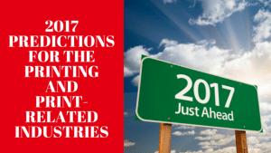 2017 Predictions for Printing