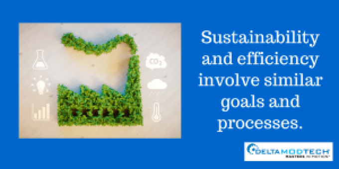 Sustainability and efficiency involve similar goals