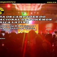 CONFIRA OS CAMPEÕES DO INTERNACIONAL DE POKÉMON DA AMÉRICA LATINA - Conheça os decks do top 8 da Máster de TCG e os campeões das categorias Junior e Sênior.