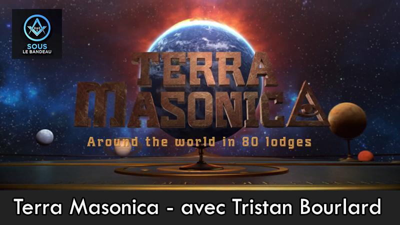 Sous le bandeau – n°7 : Terra Masonica avec Tristan Bourlard