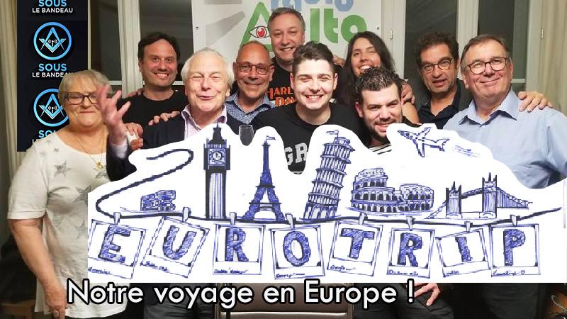 Sous le bandeau – n°10 :  Notre voyage en Europe ! 30 mai 2018