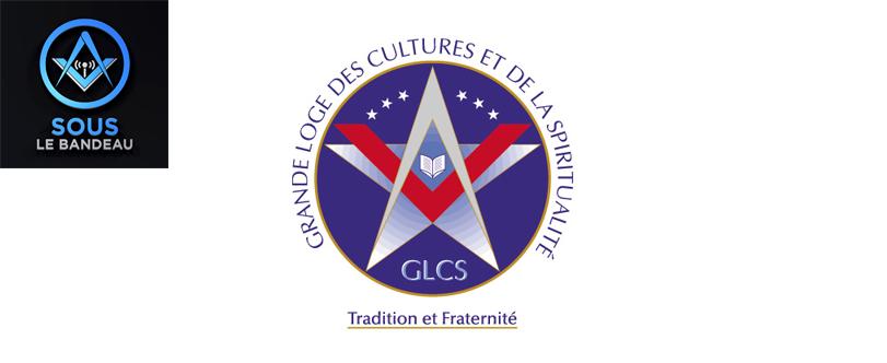 Sous le Bandeau – Émission #19 – L'histoire de la Grande Loge des Cultures et de la Spiritualité