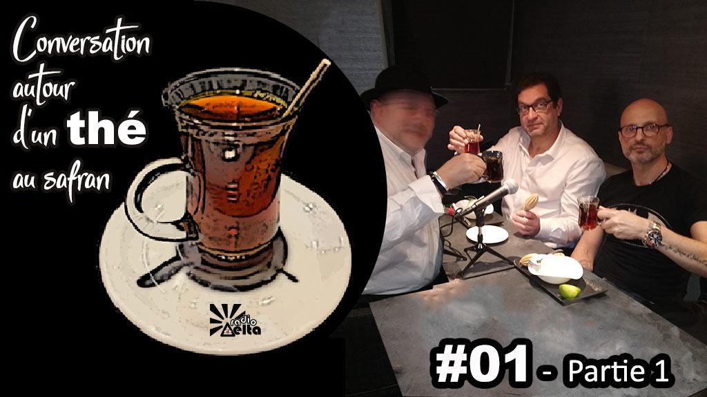 Conversation autour d'un thé au safran #1 – Podcast – Frédéric-Pierre Isoz – Le Réel – 18 avril 2019 – 1ère partie