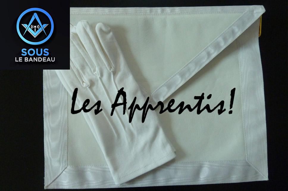 Sous le Bandeau – Émission #25 – Les Apprentis!
