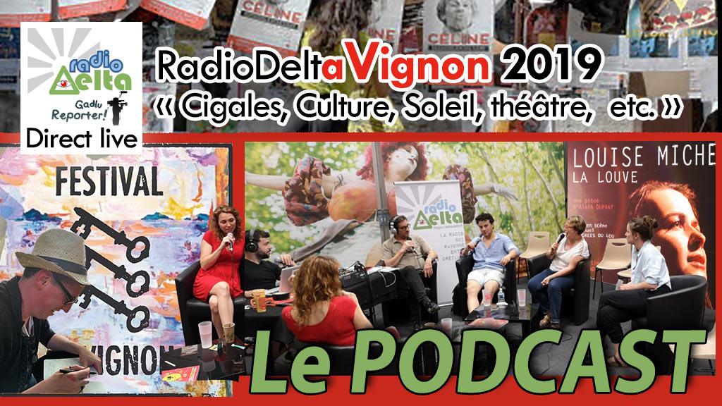 Gadlu Reporter n°13 : RadioDeltAvignon – Le Festival 2019 en direct – 18 juillet 2019 – Podcast
