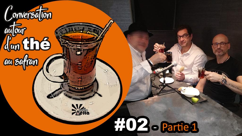 Conversation autour d'un thé au safran #2 : « La rencontre – 1ère partie » – Frédéric-Pierre Isoz – 17 septembre 2019 – Podcast