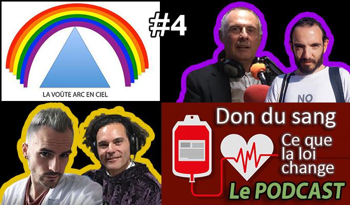 La Voûte Arc-en-ciel #4 – 15 oct. 2019 – 20h – « Don du sang et homosexualité masculine – la loi » Mikael Zenouda – Thibault Chiarabini – Podcast