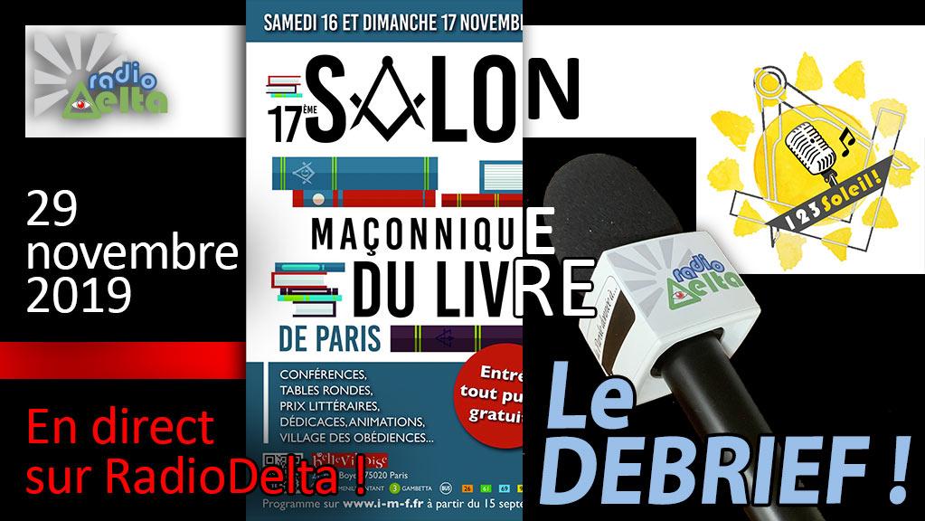 1,2,3, Soleil ! #32 – 29 novembre  2019  : « Débrief salon maçonnique du livre de Paris 2019 »