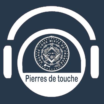 Pierre de touche #1 – la toute nouvelle émission de la GLMF – Dim. 12 avril 2020 – Podcast