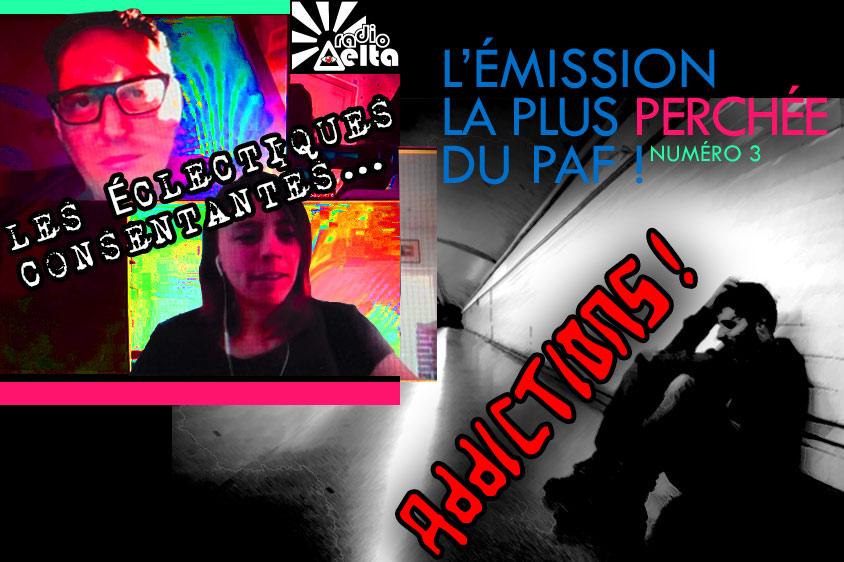 Les Éclectiques consentantes #3 – Addictions ! – 23 mai 2020 – Podcast