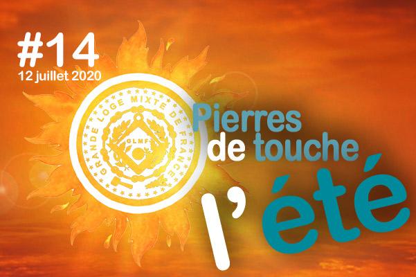 Pierres de touche, l'été ! #14 – Dimanche 12 juillet – l'hebdo estival de la GLMF ! – Podcast