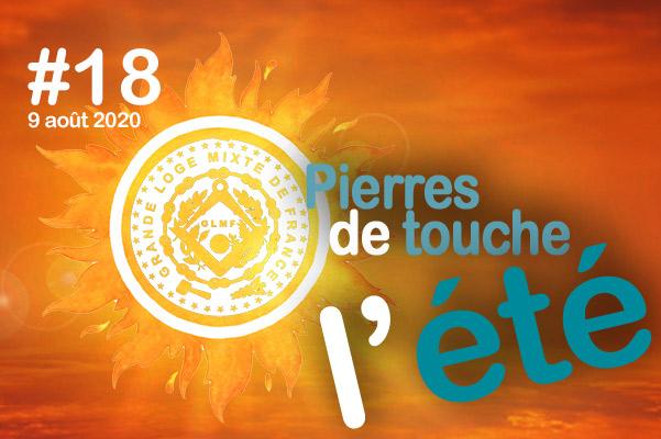 Pierres de touche, l'été ! #18 – Dimanche 9 août – l'hebdo estival de la GLMF ! – podcast