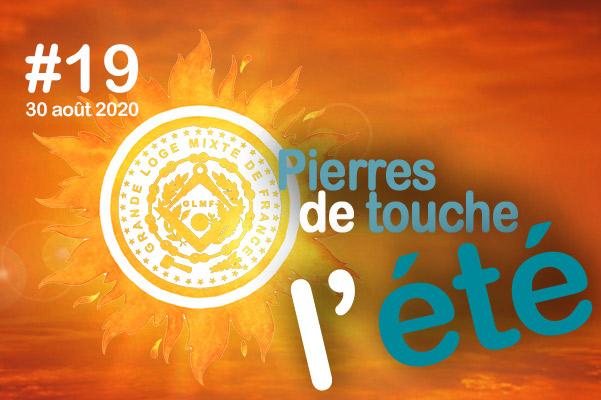 Pierres de touche, l'été ! #19 – Dimanche 30 août – l'hebdo estival de la GLMF ! – Podcast