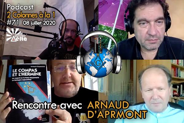 2 Colonnes à la 1 – 71 – « Arnaud d'Apremont : la Franc-maçonnerie en Bretagne – 8 juillet 2020 – Podcast