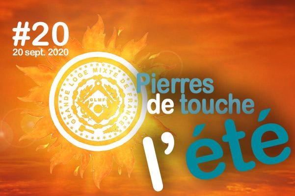 Pierres de touche, l'été ! #20 – Dimanche 20 septembre – l'hebdo estival de la GLMF ! – Podcast