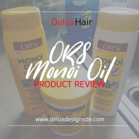 ORS Monoi Oil Product Review