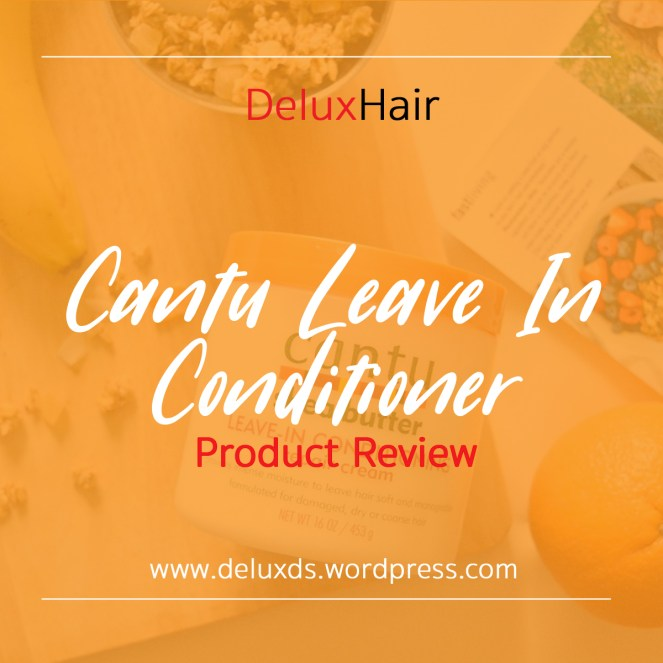 Cantu Leave In Conditioner Product Review