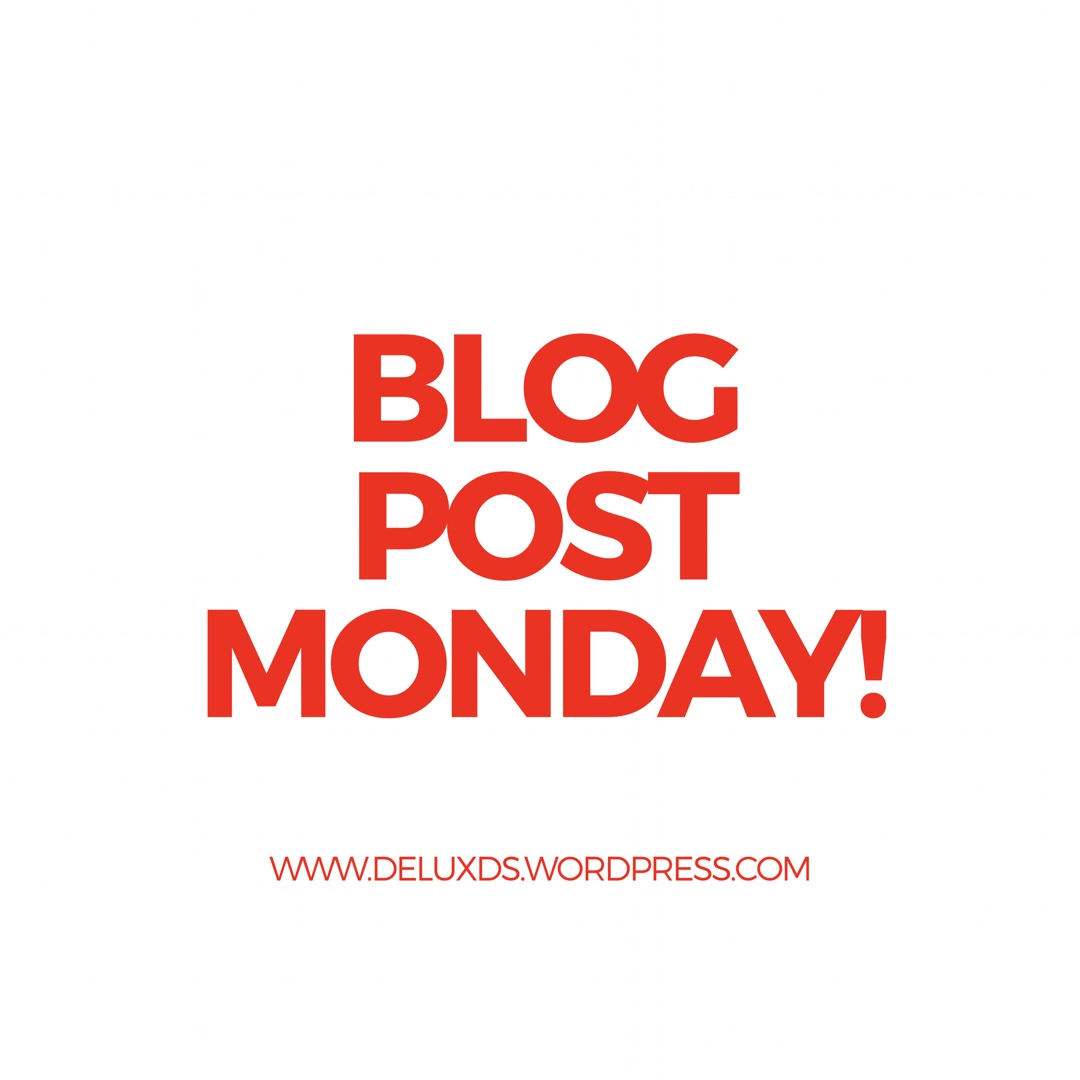 Blog Post Monday while Blogging with DE
