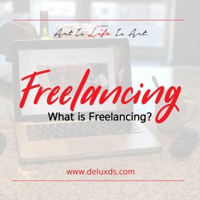Freelancing - What is Freelancing