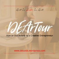 DEArTour - How to Use Airbnb as a Creative Entrepreneur