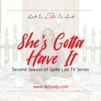 DeluxEdition - She's Gotta Have It Season 2