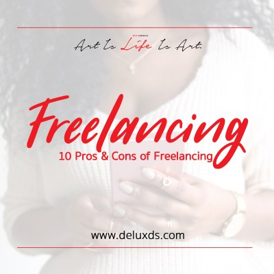 Freelancing - Pros and Cons