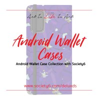 New Android Wallet Cases with Society6