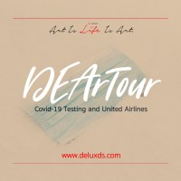 #DEArTour - Covid19 Testing and United Airlines