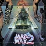 mad max 2 top ten Dystopian movies