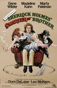 Sherlock Holmes Smarter Brother starring Gene Wilder, Madeline Kahn, Marty Feldman