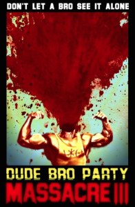 Retro Review:  Dude Bro Party Massacre III