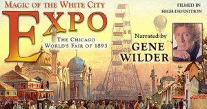 Retro Review: Expo- Magic of the White City