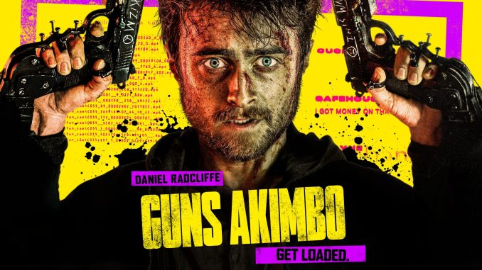 Movie Leftovers: Guns Akimbo.