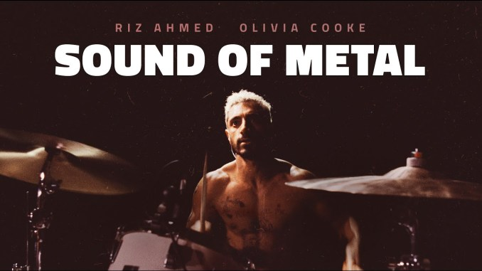 Oscars 2021: Sound of Metal.