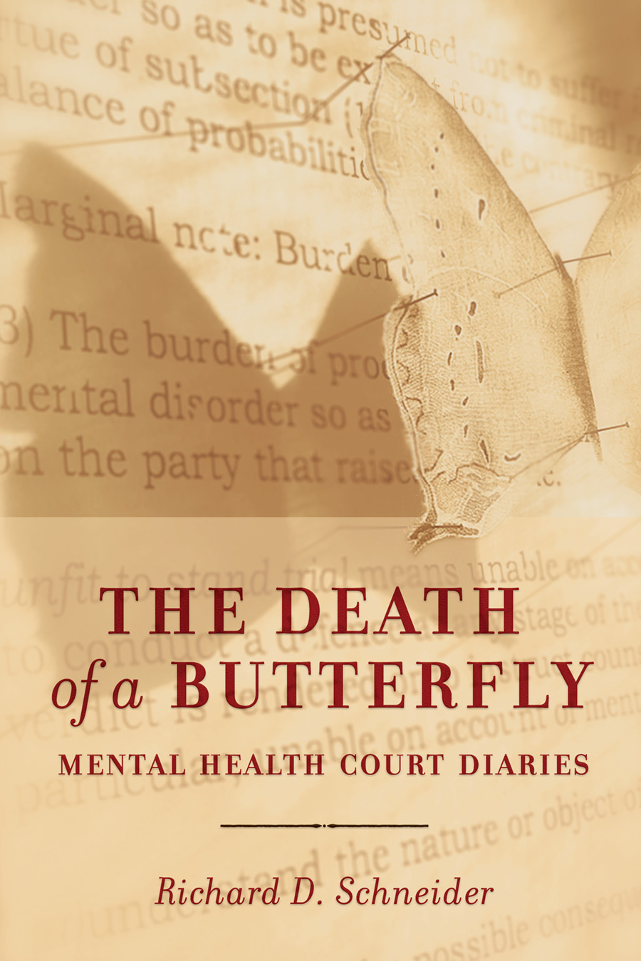 Cover image for Death of a Butterfly by Richard D. Schneider. Cover shows a paper butterfly pinned to a legal document in sepia tones.