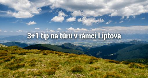 3 +1 najzaujímavejších turistických trás na Liptove