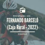 «Fernando Barceló, nuevo ciclista del Caja Rural» – 22/10/21 – P53T5