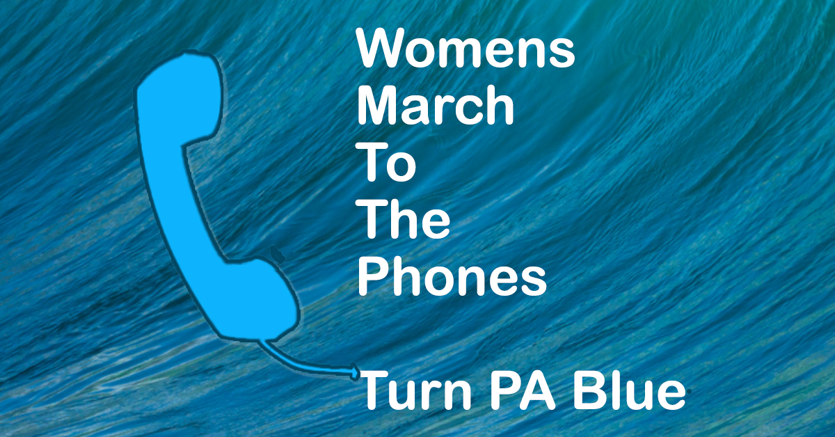 Turn PA Blue womens march to the phones