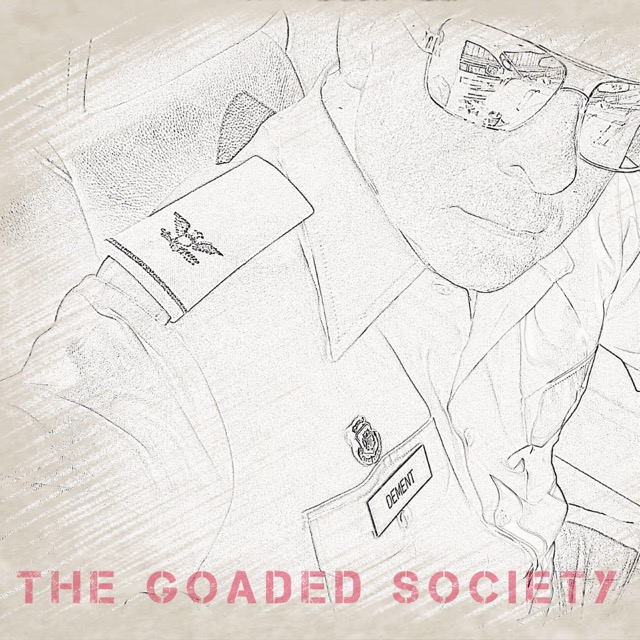The Goaded Society