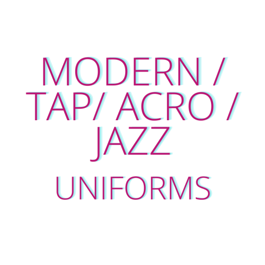 Modern, Tap, Acro and Jazz Uniforms