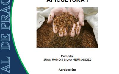 MANUAL DE PRÁCTICAS DE APICULTURA | DOCUMENTOS BÁSICOS | De Mieles y Abejas