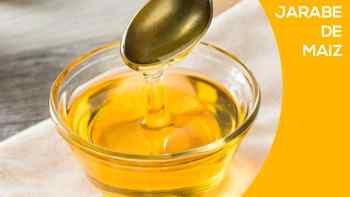 jarabe o miel de maíz
