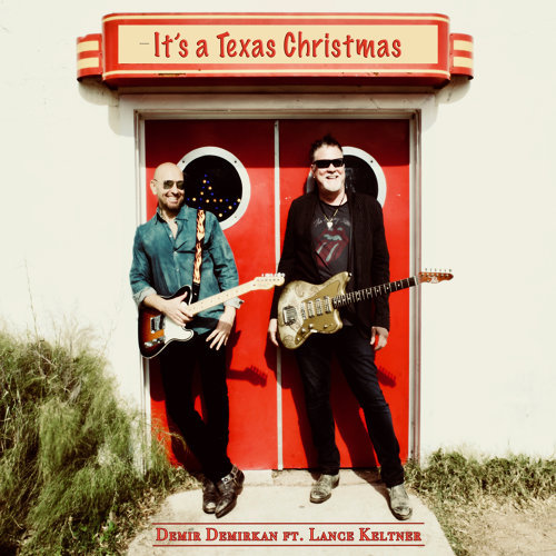 Demir Demirkan ft. Lance Keltner – It's a Texas Christmas