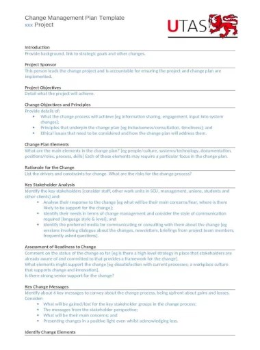 A change of management plan template is essentially used as a staffing plan document as well. Change Management Plan University Of Tasmania Web Viewchange Management Plan Template Xxx Project Introduction Provide