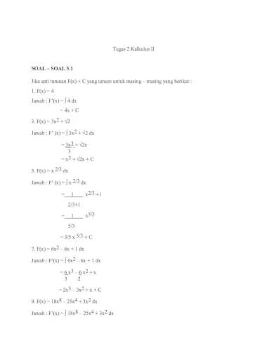 Kedua jenis utama adalah kalkulus diferensial dan kalkulus integral. Contoh Soal Kalkulus