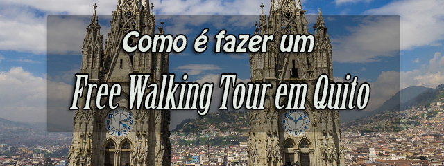 QUITO_Free-Walking-Tour