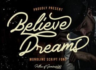 Believe Dreams Font