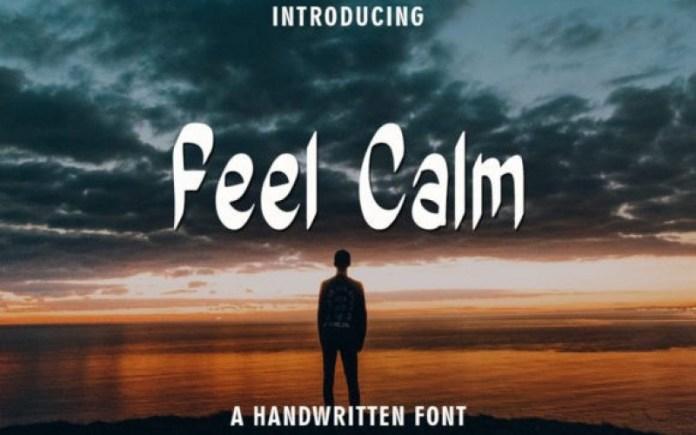 Feel Calm Font