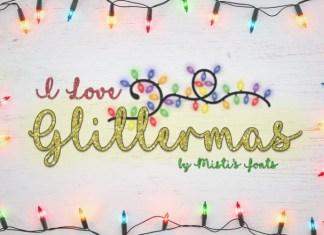 I Love Glittermas Font
