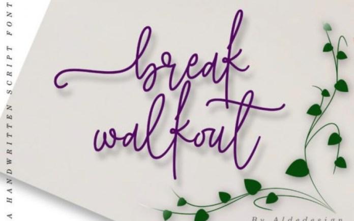 Break Walkout Handwritten Font